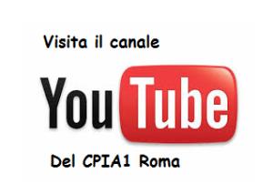 Canale YouTube del CPIA1 Roma